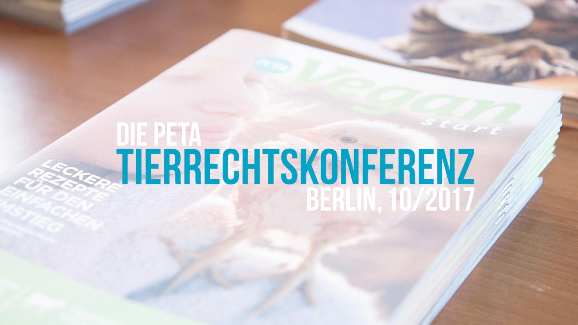 Rückblick PETA Tierrechtskonferenz 2017